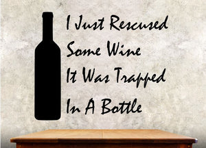 "Kitchen Wall Decal - I Just Rescued Some Wine - 27h"" x 32w"" Wine Decal"