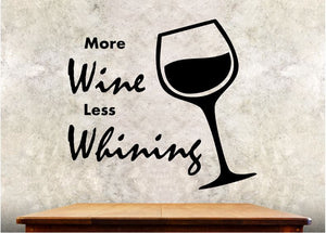 "Kitchen Wall Decal - More Wine Less Whining - 27h"" x 30w"" Wine Decal"