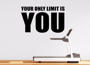 Gym Wall Decal For Home Gym Motivational Fitness - Your Only Limit Is You