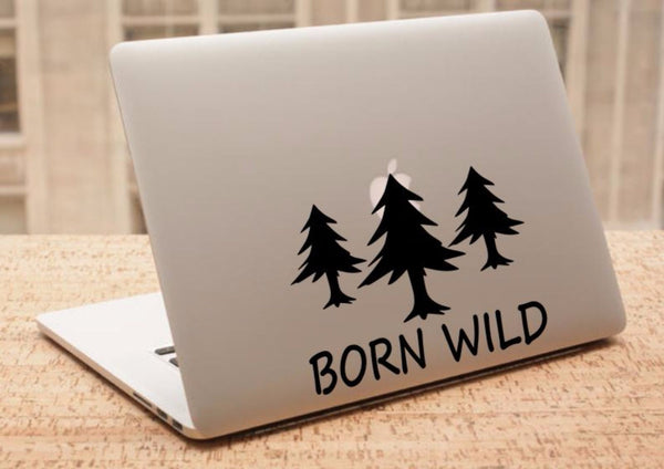 Decal - Born Wild - Pine Trees Decal, Car Decal, Laptop Decal, Macbook Decal, Ipad Decal