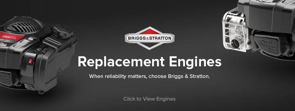 Replacement Engines | When reliability matters, choose Briggs & Stratton.
