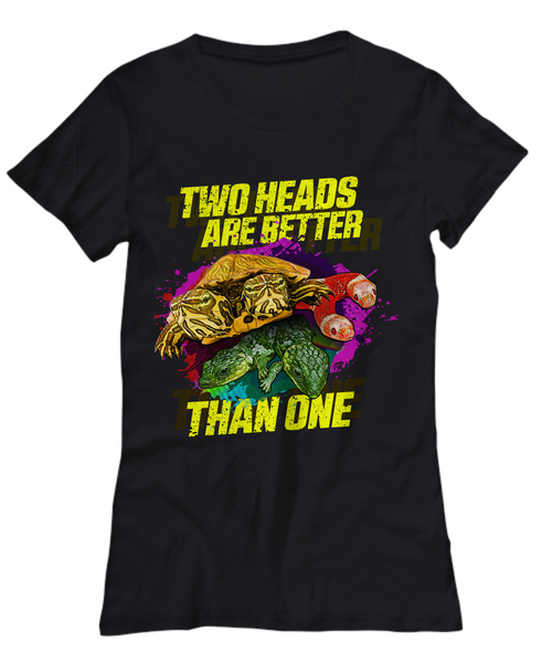 2 Head Are Better Womens Tee