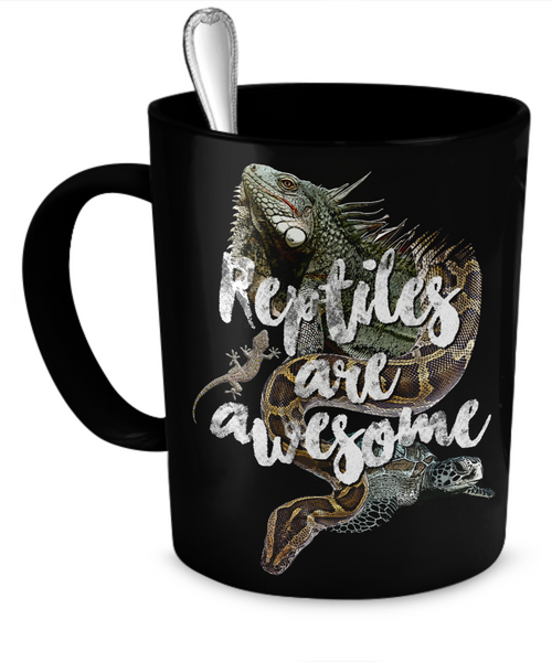Reptiles Are Awesome - Coffee Mug