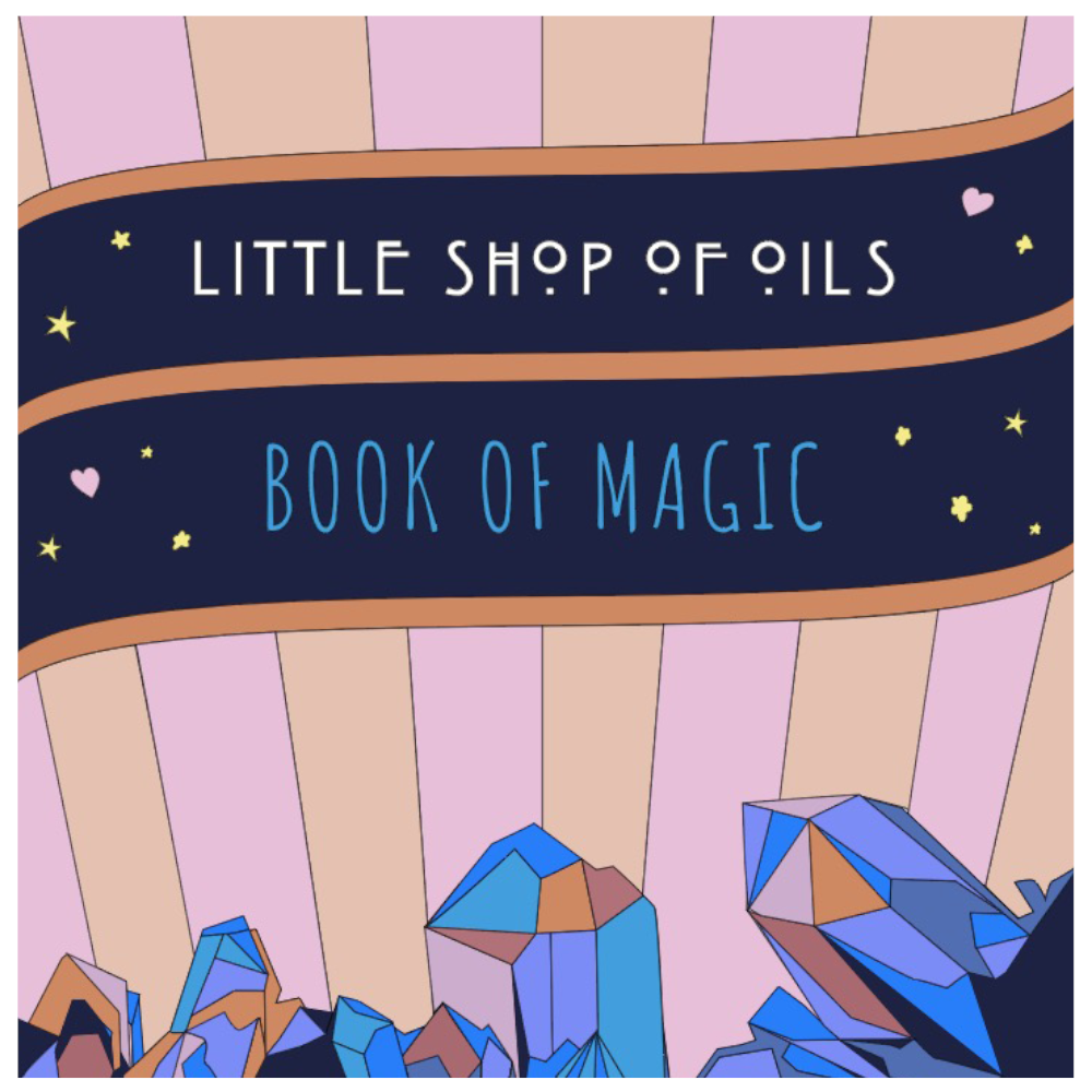 Book Of Magic - Coloring Book - Little Shop of Oils Essential Oils Crystal Gemstone Infused Apothecary