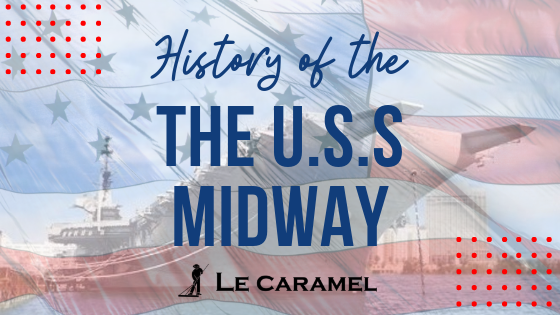 History of the U.S.S. Midway