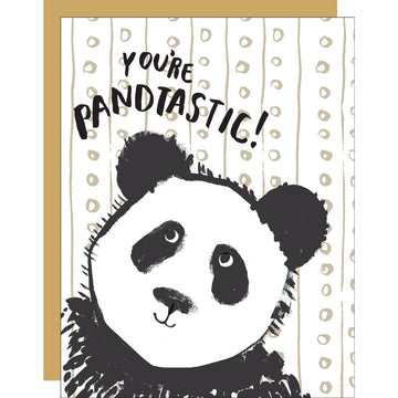 You're Pandtastic / Greeting Card