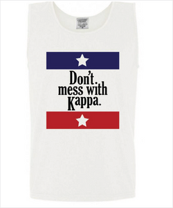 "Kappa ""Don't Mess With"" Tank"