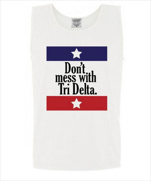 "TriDelt ""Don't Mess With"" Tank"