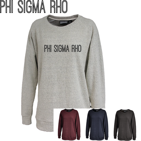 Phi Sigma Rho // Poodle Fleece Embroidered Crewneck