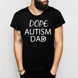 DOPE AUTISM DAD TEE- SHORT SLEEVE