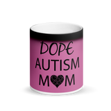 DOPE AUTISM MOM: MAGIC MUG~ PINK