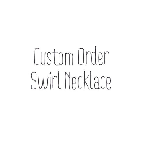 Custom Swirl Necklace