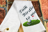Golf Towel - Talk to Birdie To Me