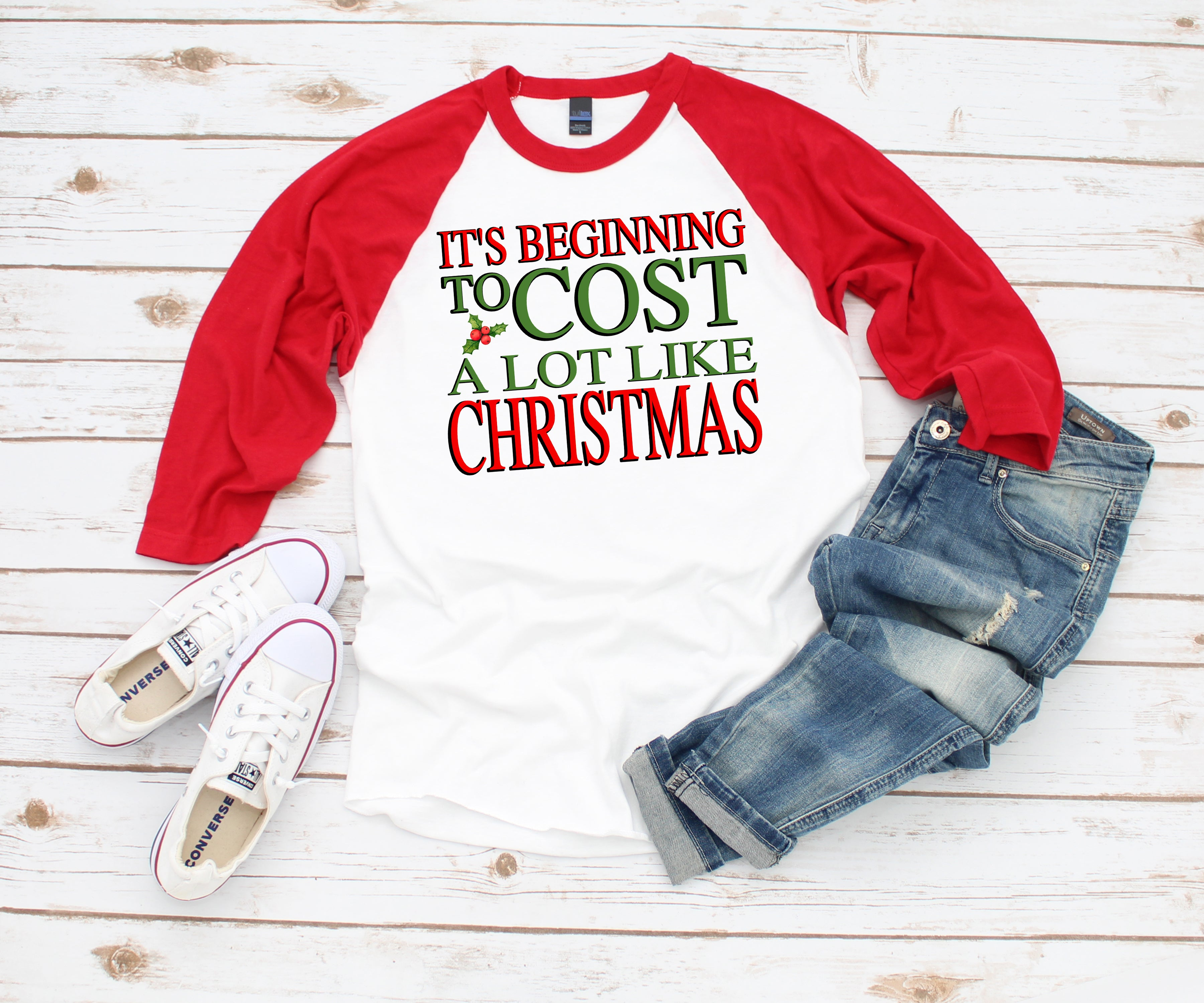 Women's Christmas Shirt - Cost a lot like Christmas