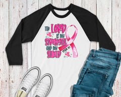 Women's Breast Cancer Shirt - Lord Strengthens Me