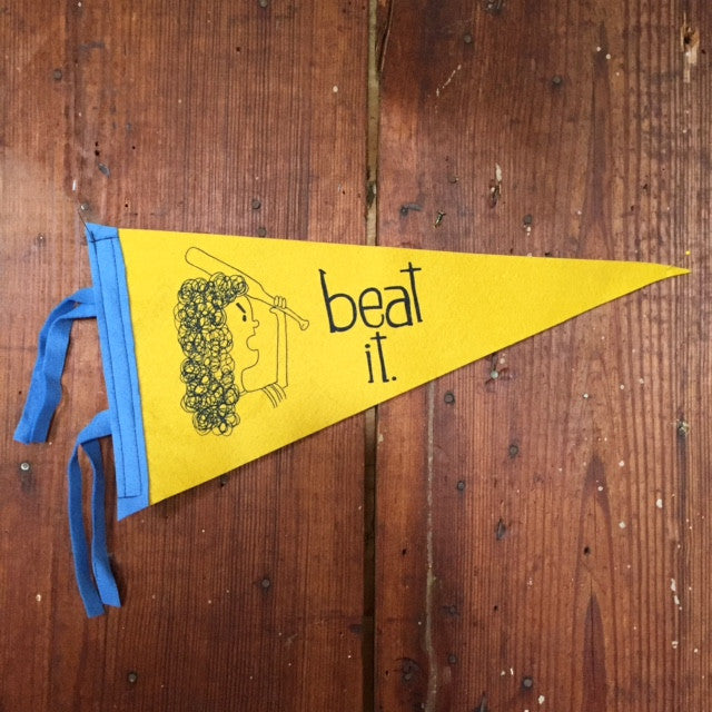 Beat It Pennant - by Heather Sundquist - Forage Space - 1