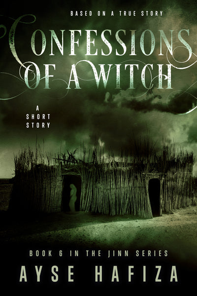 Jinn Series Book 6: Confessions of a Witch
