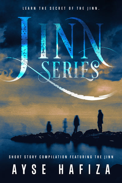 Jinn Series: Short Story compilation featuring the Jinn