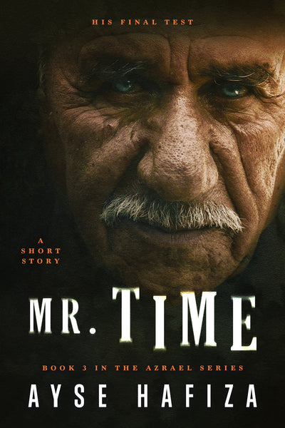 Azrael Series Book 3: Mr Time