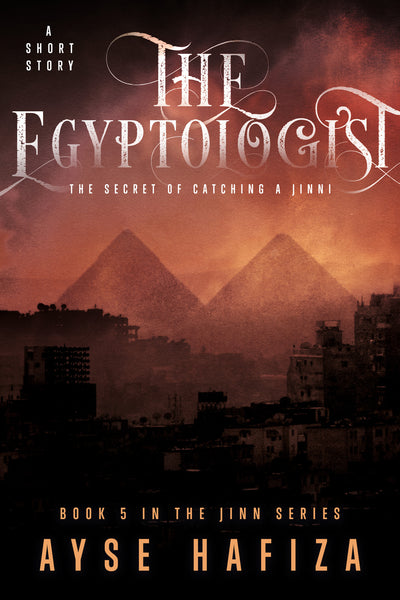 Jinn Series Book 5: The Egyptologist