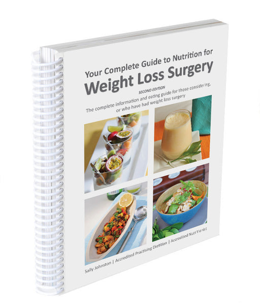 Complete Guide to Nutrition for Weight Loss Surgery