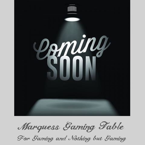 Marquess Gaming Table (Coming Fall 2017)