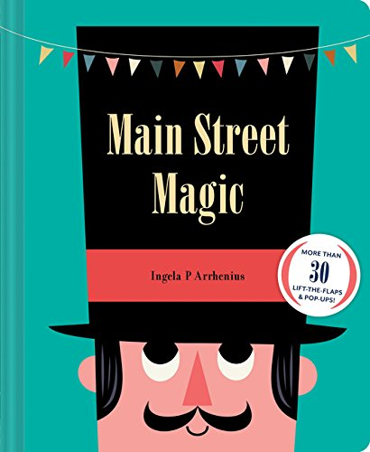 Main Street Magic - Ingela P. Arrhenius