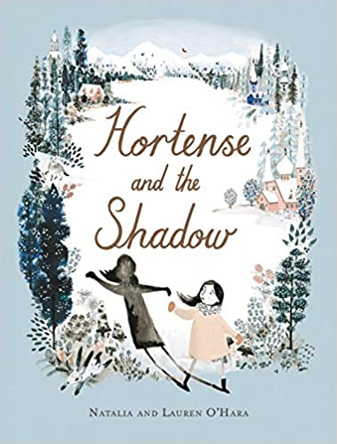 Hortense and the Shadow - Natalia + Lauren O'Hara