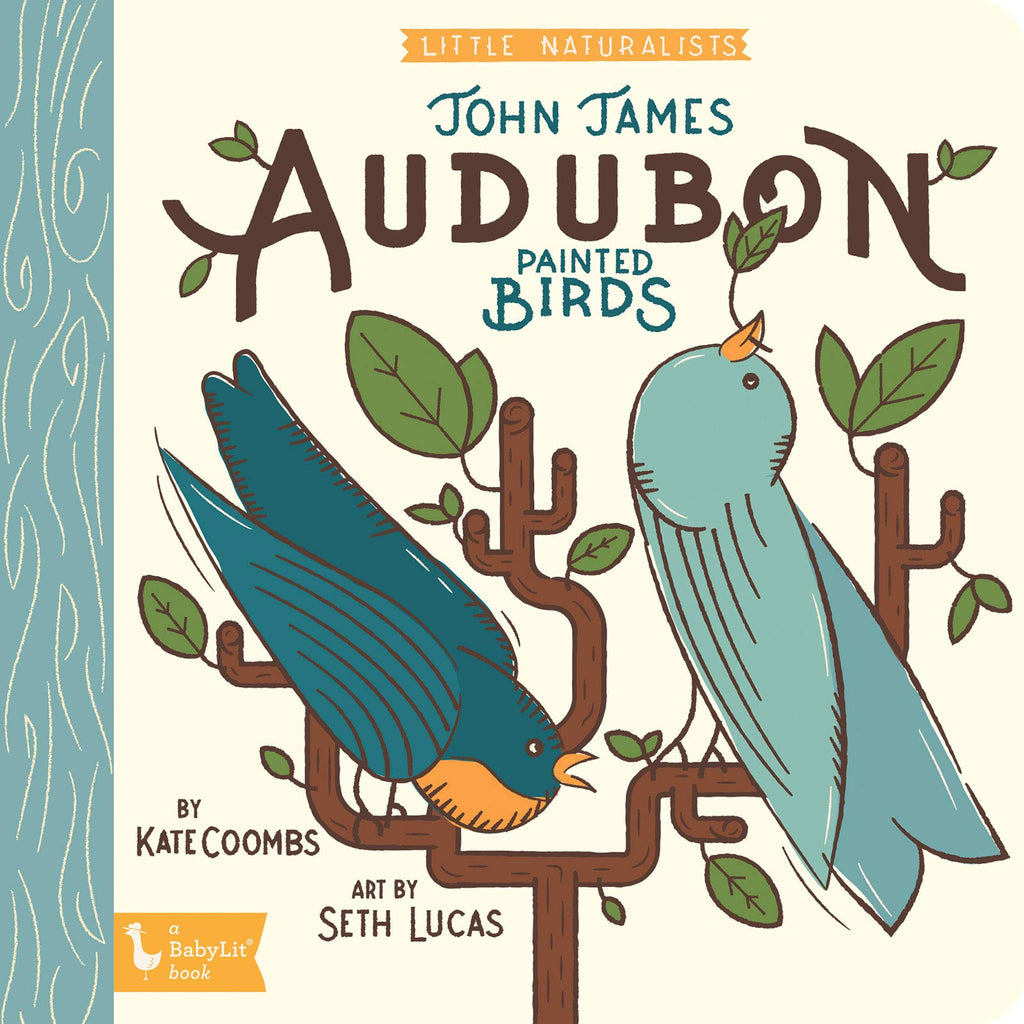 Little Naturalists: John James Audubon Painted Birds - Babylit Books