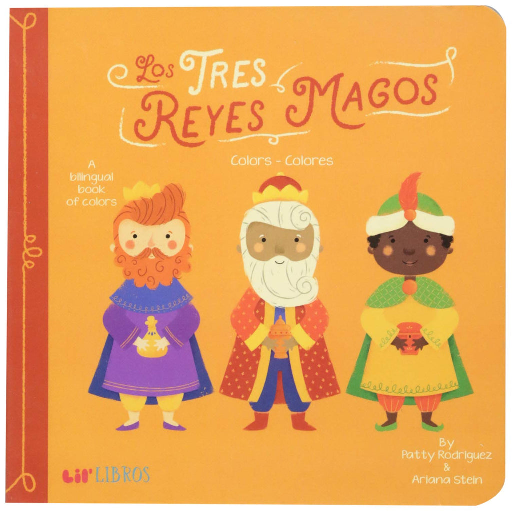 Tres Reyes Magos: Colors - Colores | A Colors Primer