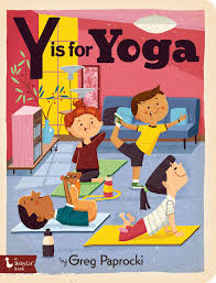 Y is for Yoga by Greg Paprocki