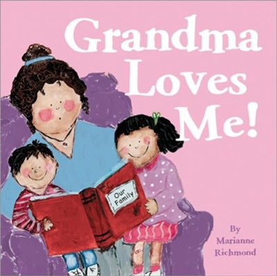 Grandma Loves Me! - Marianne Richmond