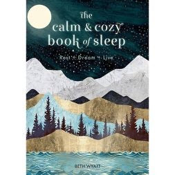 The Calm and Cozy Book of Sleep - Hardcover