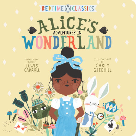 Bedtime Classics - Alice in Wonderland by Carly Gledhill