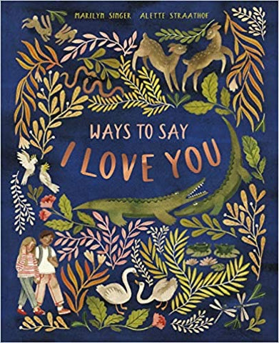 Ways to Say I Love You - Hardcover