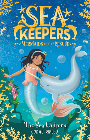 Sea Keepers - Mermaids to the Rescue - The Sea Unicorn