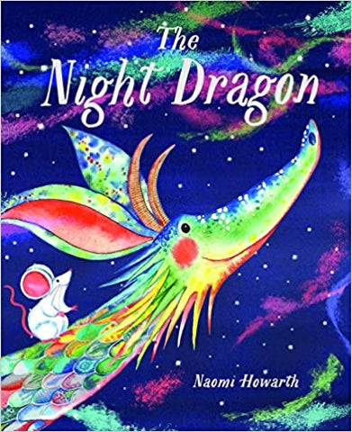 The Night Dragon - Naomi Howarth