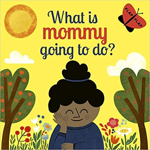 What Is Mommy Going to Do? - Carly Madden