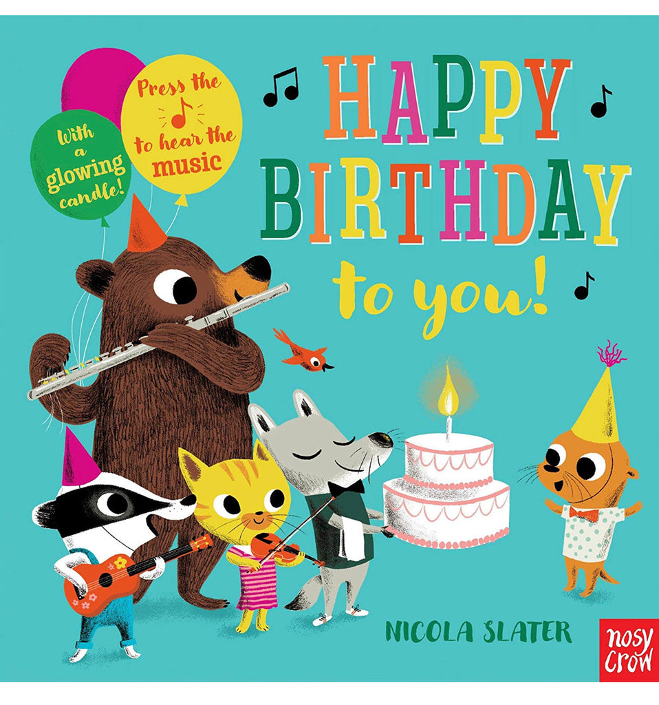 Happy Birthday to you! by Nicola Slater