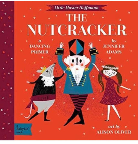 The Nutcracker Baby Lit Book