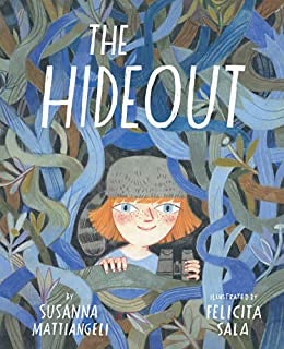 The Hideout by Susanna Mattiangeli