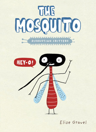 The Mosquito - Elise Gravel