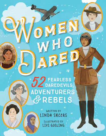Women Who Dared - By Linda Skeers