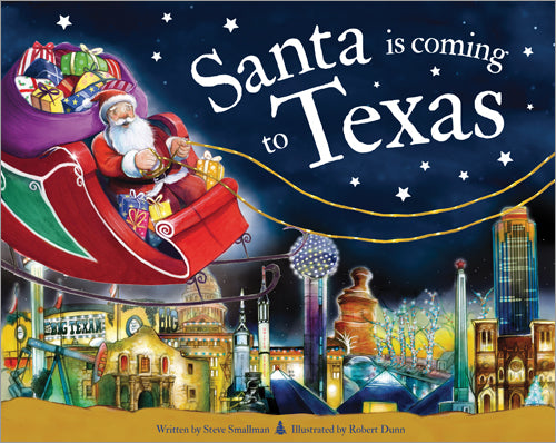 Santa is Coming to Texas - Updated 2nd Edition