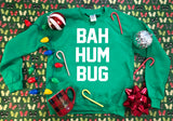 Bah Hum Bug - Ugly Christmas Sweater