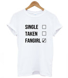 Single taken fangirl Womens tshirt