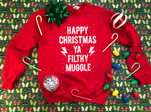 Happy Christmas Ya Filthy Muggle - Ugly Christmas Sweater