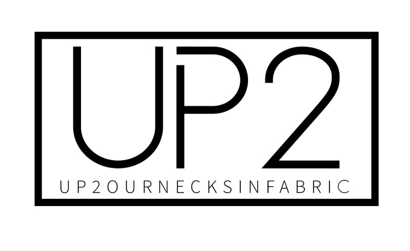 Up2ournecksinfabric