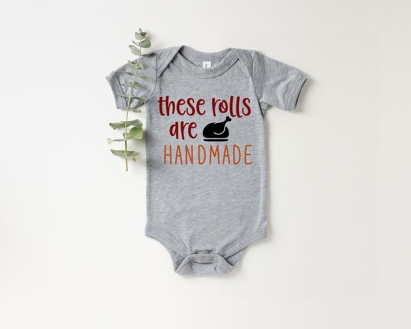 These Rolls Are Handmade Onesie