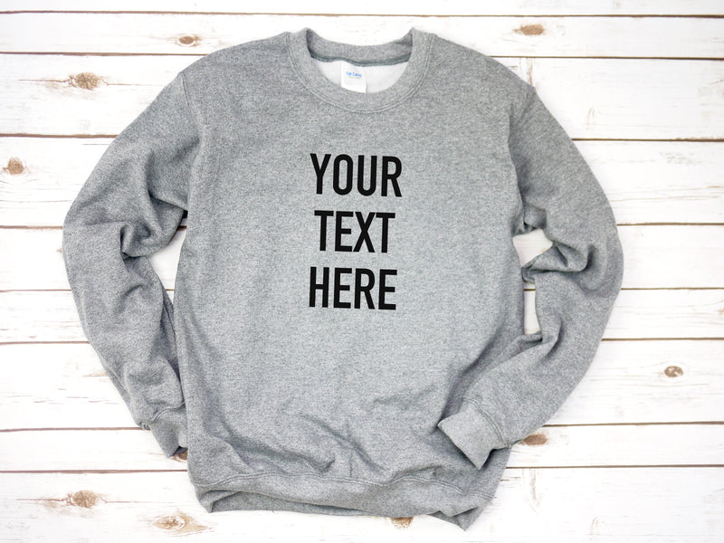 Custom Crew Neck Sweatshirt